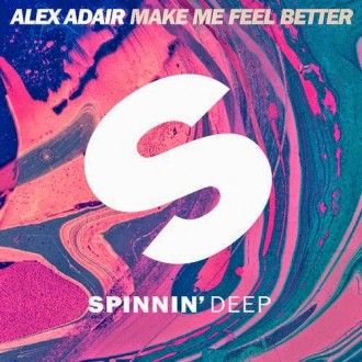 Alex Adair - Make Me Feel Better (Club Edit)